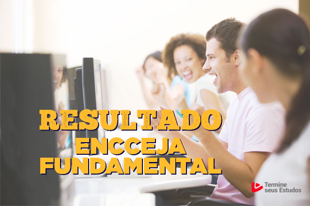 resultado do encceja fundamental